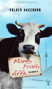 Volker Hagedorn: Mann, Frau, Affe